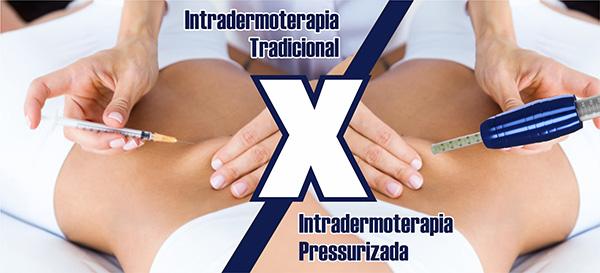 Intradermoterapia Tradicional x Intradermoterapia Pressurizada